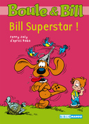 Boule et Bill - Bill superstar !
