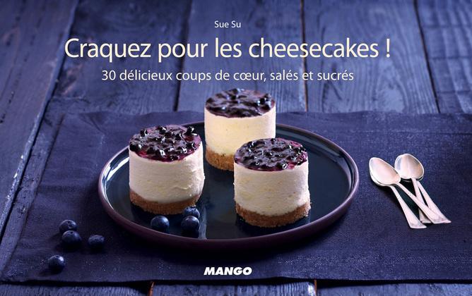 Craquez pour les cheesecakes !