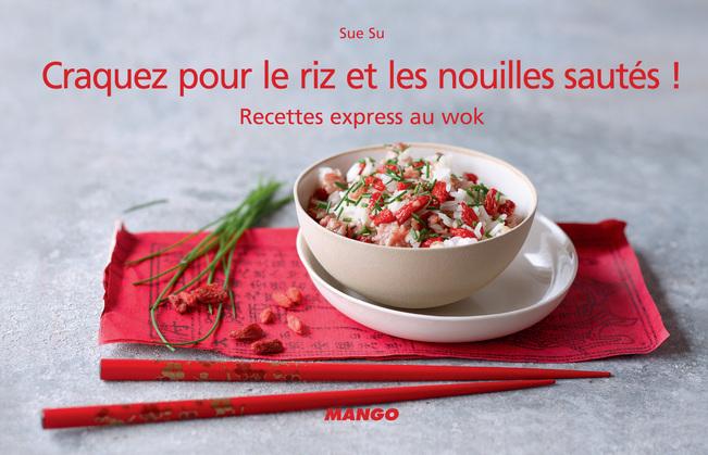 Craquez pour le riz et les nouilles sautés !
