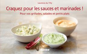 Craquez pour les sauces et marinades !