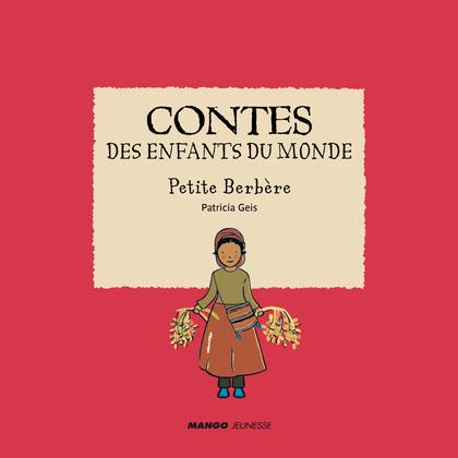Contes des enfants du monde - Petite Berbère