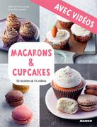 Macarons & cupcakes - Avec vidéos