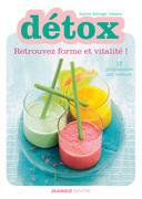 Détox - Retrouvez forme et vitalité