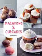 Macarons & cupcakes