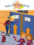 Super-Jojo Plays Hooky