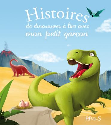 Histoires de dinosaures à lire avec mon petit garçon