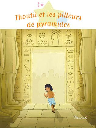 Thoutii et les pilleurs de pyramides