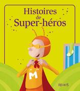 Histoires de Super-héros