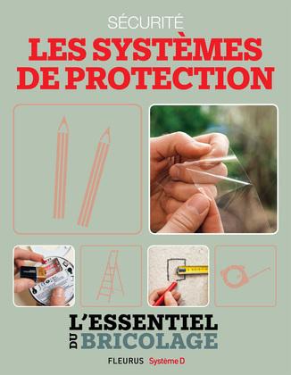 Sécurité : Les systèmes de protection