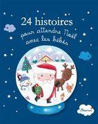 24 histoires pour attendre Noël avec les bébés