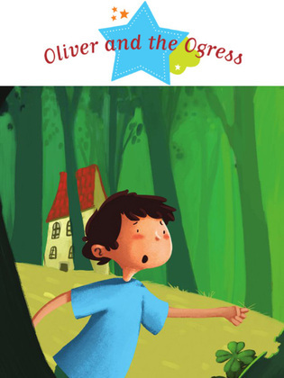 Oliver and the Ogress