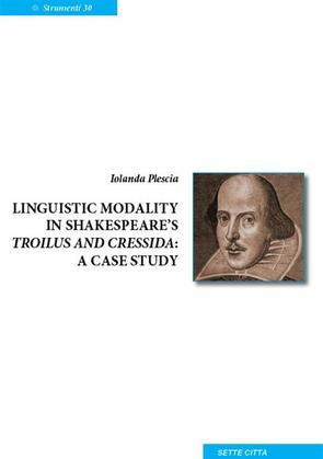 Linguistic modality in Shakespeare Troilus and Cressida: A casa study