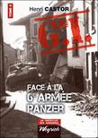 Le G.I. Face à la VIe armée Panzer : Tome 4