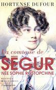 La comtesse de Ségur, née Sophie Rostopchine