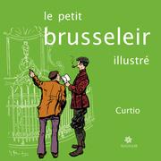 Le petit Brusseleir illustré