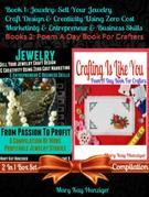 Jewelry: Sell Your Jewelry Craft Design & Creativity Using Zero Cost Marketing Entrepreneur & Business Skills + Crafting Is Like You (Poem A Day Craft