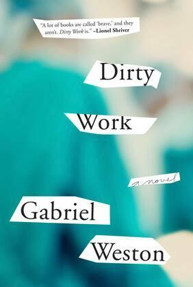 Dirty Work: A Novel