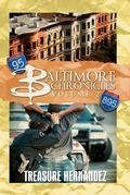 Baltimore Chronicles Volume 2