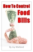 How to Control Food Bills: The Diet for the Food Dollar Plan