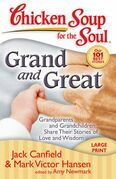 Chicken Soup for the Soul: Grand and Great