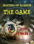 Masters of Illusion: The Game