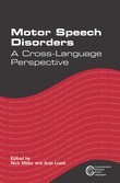 Motor Speech Disorders: A Cross-Language Perspective