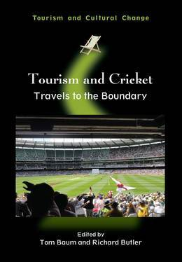 Tourism and Cricket: Travels to the Boundary