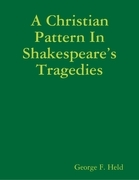 A Christian Pattern In Shakespeare's Tragedies