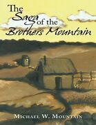 The Saga of the Brothers Mountain