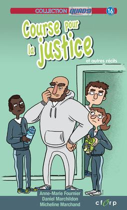 Course pour la justice et autres récits