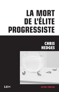 La mort de l'élite progressiste