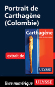 Portrait de Carthagène (Colombie)
