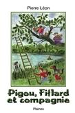 Pigou, Fiflard et compagnie
