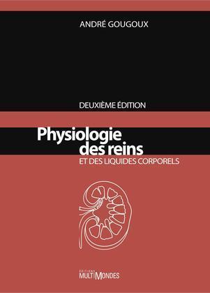 Physiologie des reins et des liquides corporels, 2e édition