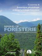 Manuel de foresterie, chapitre 06 – Botanique, physiologie et écophysique forestières