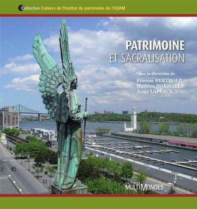 Patrimoine et sacralisation