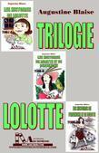 Trilogie Lolotte