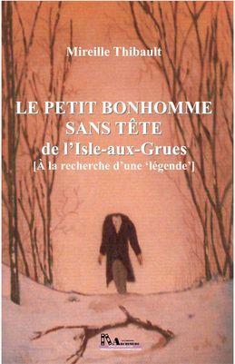 Le petit bonhomme sans tête de l'Isle-aux-Grues
