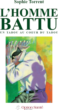 L'homme battu, un tabou au coeur du tabou