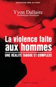 La violence faite aux hommes : une réalité taboue et complexe