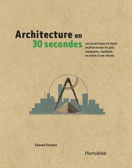Architecture en 30 secondes