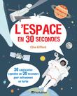 L'Espace en 30 secondes