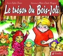 Le trésor du Bois-Joli