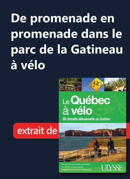 De promenade en promenade dans le parc de la Gatineau à vélo