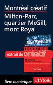 Montréal créatif - Milton-Parc, quartier McGill, mont Royal