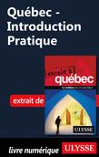 Québec - Introduction Pratique