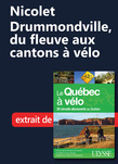 Nicolet–Drummondville, du fleuve aux cantons à vélo