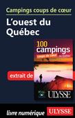 Campings coups de cœur L'ouest du Québec
