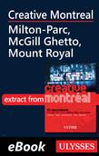Creative Montreal - Milton-Parc, McGill Ghetto, Mount Royal