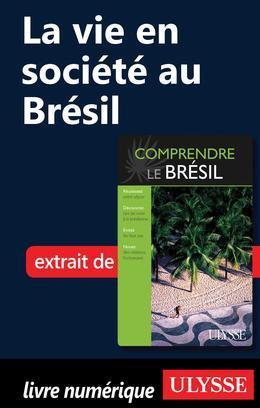 La vie en société au Brésil